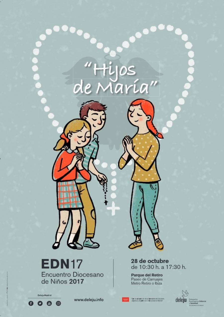 """Encuentro Diocesano de Niños 2017 """"Hijos de María"""""""
