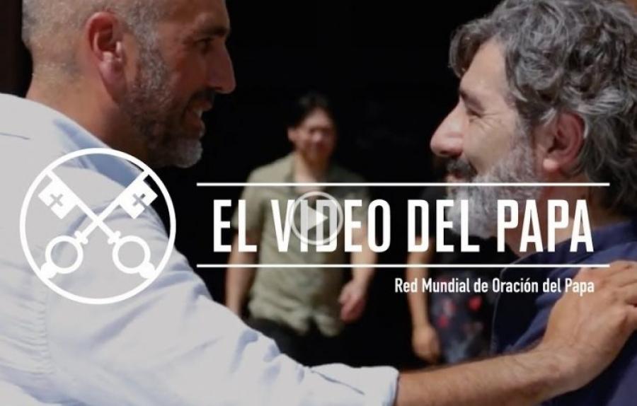 Vídeo del Papa - Los alejados de la fe cristiana (julio 2017)