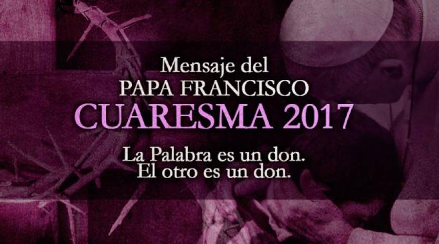 Mensaje del Para Francisco - Cuaresma 2017